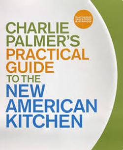 Charlie Palmer's Practical Guide